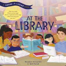 Shine a Light: At the Library