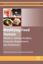 Modifying Food Texture: Volume 2: Sensory Analysis, Consumer Requirements and Preferences
