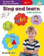 Holt, L: Sing and learn with actions