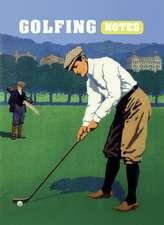 Golfing Notes