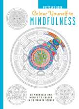 Colour Yourself to Mindfulness Postcard Book: 20 mandalas and motifs to colour in to reduce stress