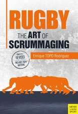 Rugby:  A History, a Manual and a Law Dissertation on the Rugby Scrum