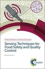 Sensing Techniques for Food Safety and Quality Control