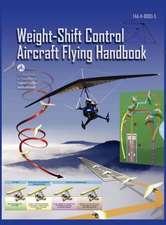 Weight-Shift Control Aircraft Flying Handbook (FAA-H-8083-5)