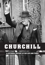 Churchill - A Pictorial History of His Life and Times:  The Lake District
