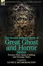 The Second Leonaur Book of Great Ghost and Horror Stories