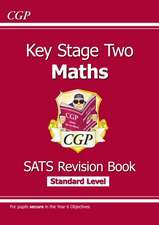 KS2 Maths Targeted SATs Revision Book - Standard Level (for tests in 2018 and beyond)