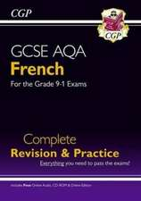 GCSE French AQA Complete Revision & Practice 9-11 (w/ CD + Online)