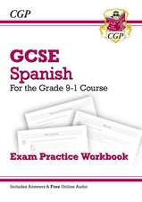New GCSE Spanish Exam Practice Workbook - For the Grade 9-1 Course (Includes Answers)