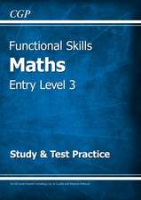 Functional Skills Maths Entry Level 3 - Study & Test Practice