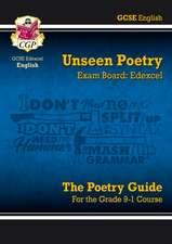 New Grade 9-1 GCSE English Literature Edexcel Unseen Poetry Guide