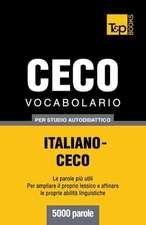 Vocabolario Italiano-Ceco Per Studio Autodidattico - 5000 Parole:  Special Edition - Japanese
