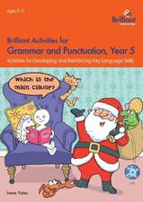 Brilliant Activities for Grammar and Punctuation, Year 5