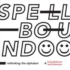 Spellbound – Rethinking the Alphabet