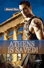 Athens Is Saved!:  Her Life