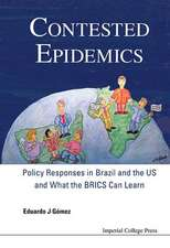 Contested Epidemics:  Policy Responses in Brazil and the Us and What the Brics Can Learn