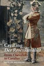 Creating Der Rosenkavalier – From Chevalier to Cavalier