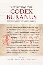 Revisiting the Codex Buranus – Contents, Contexts, Composition