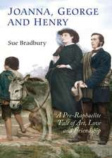 Joanna, George and Henry – A Pre–Raphaelite Tale of Art, Love and Friendship