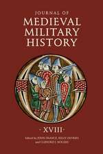 Journal of Medieval Military History – Volume XVIII
