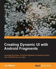 Creating Dynamic Ui with Android Fragments:  Deployment and Administration