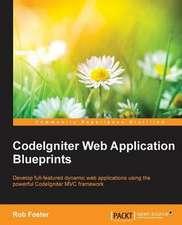 Codeigniter Web Application Blueprints:  Hotshot