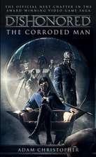Dishonored:  Novel 1