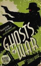 Ghosts of War (A Ghost Novel)