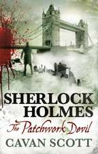 Sherlock Holmes - The Patchwork Devil:  A Faroes Novel