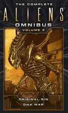 Complete Aliens Omnibus: Volume Five (Original Sin, DNA War)