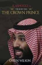 Khashoggi and The Crown Prince
