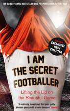 I Am the Secret Footballer:  Averus Returns