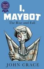 I, Maybot
