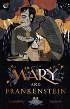 Mary and Frankenstein