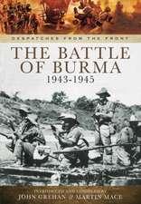 The Battle of Burma 1943-1945