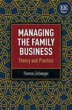 Managing the Family Business – Theory and Practice