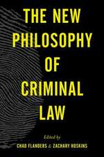 The New Philosophy of Criminal Law