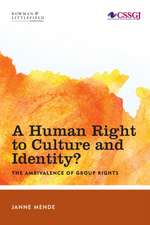 A Human Right to Culture and Identity