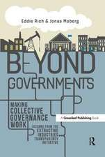 Beyond Governments:  Making Collective Government Work - Lessons from the Extractive Industries Transparency Initiative