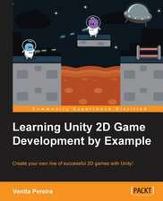 Unity 2D Game Development by Example Beginner's Guide