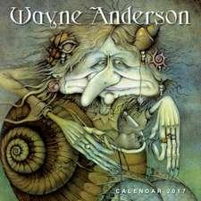 Wayne Anderson wall calendar 2017 (Art calendar)