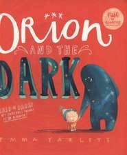 Yarlett, E: Orion and the Dark