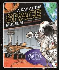 A Day at the Space Museum