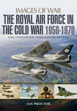 The Royal Air Force in the Cold War, 1950-1970
