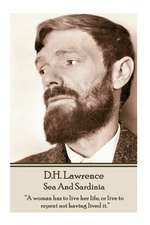 D.H. Lawrence - Sea and Sardinia