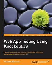 Web App Testing Using Knockout.Js:  Develop, Communicate, and Collaborate with R