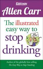 The Illustrated Easy Way to Stop Drinking