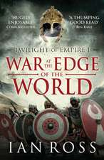 The War at the Edge of the World