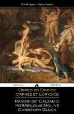 Orfeo Ed Euridice/Orphee Et Eurydice