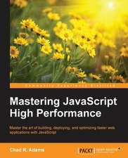 Mastering JavaScript High Performance